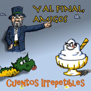 """Portada del Cuento Irrepetible """"Y al final, amigos"""""""