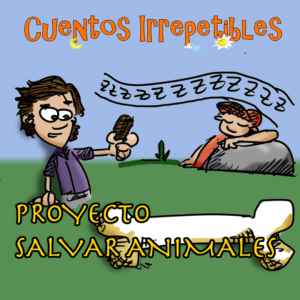 "Portada Cuento Irrepetible ""Proyecto Salvar Animales"""
