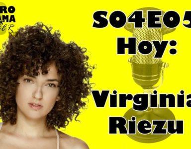 El Programa por Hacer 4×05: Virginia Riezu