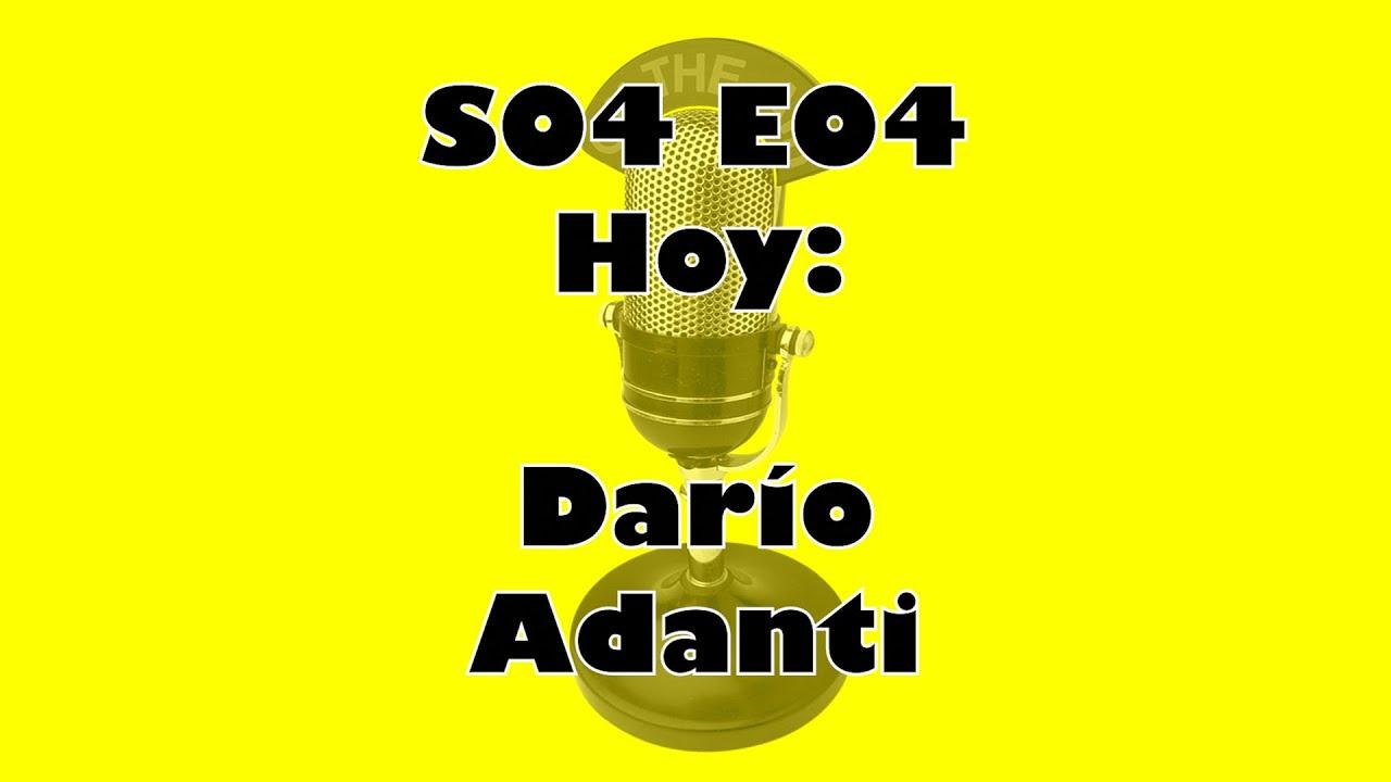 El Programa por Hacer 4×04: Dario Adanti