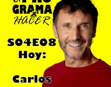 El Programa por Hacer S04e08 Carlos Chamarro