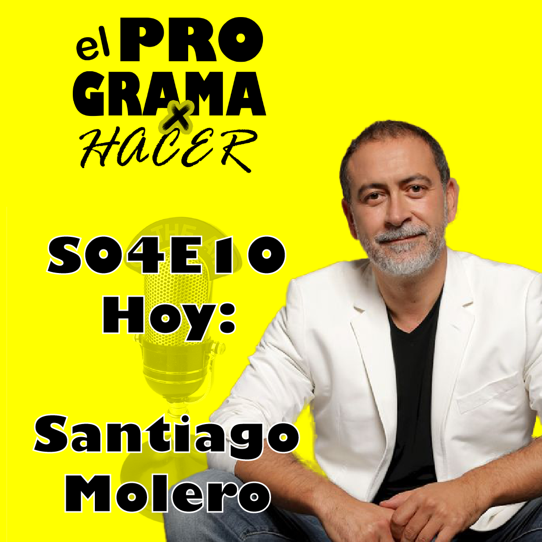 """El Programa por Hacer S04e10 Santiago Molero """"Las pizzas no duran hasta el desayuno"""""""