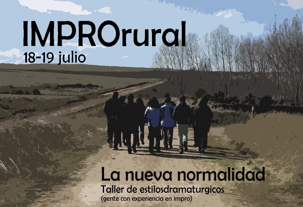 Llega el ImproRural: La Nueva Normalidad