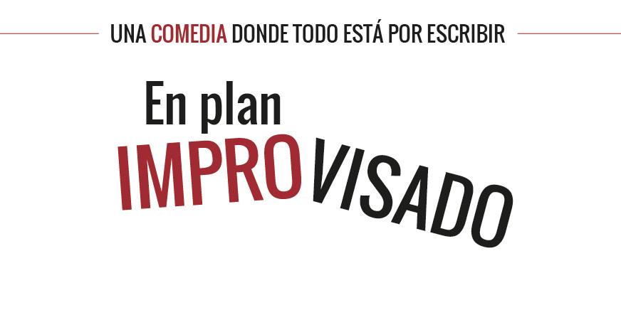 En Plan Improvisado
