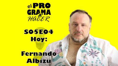 """Fernando Albizu en El Programa por Hacer S05E04: """"Yo, como Nerón"""""""