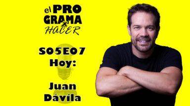 """Juan Dávila en El Programa por Hacer 5×07: """"Un compañero era campeón del mundo de pintar soldaditos"""""""