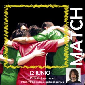 Taller intensivo Match de Impro: 12 de junio