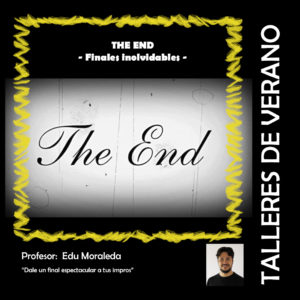 Taller de Impro: The end por Edu Moraleda